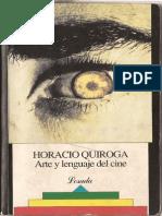Arte y Lenguaje Del Cine - HORACIO QUIROGA