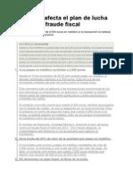 Cómo te afecta el plan de lucha contra el fraude fiscal