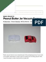 peanut butter jar vacuum former   make
