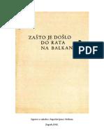 Zasto Je Doslo Do Rata Na Balkanu