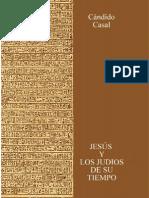 CASAL, Cándido - Jesús y los judíos de su tiempo - 337 pag
