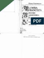 Limba Franceza Pentru Admiterea in Invatamantul Superior Elena Gorunescu