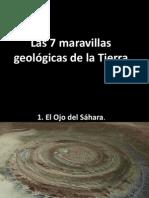 Las 7 Maravillas Geologicas de La Tierra