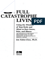 Full Catastrophe Living - Kabat-Zinn