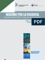 Insieme per la ricerca. Scienziati italiani d'ITALIA e USA per una nuova governance