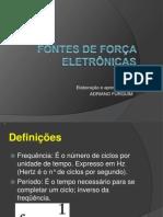 4 - FONTES DE FORÇA ELETR_NICAS