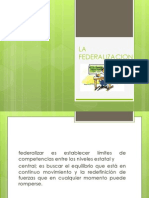 La Federalizacion