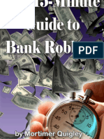 The Fifteen-Minute Guide to Bank Robbery