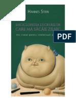Hannes Stein Enciclopedia Lucrurilor Care Ma Sacaie Zilnic Mic Tratat Pentru Intelectuali Agasati
