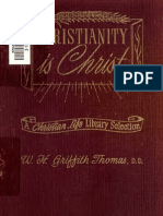 W.H.griffith Thomas-Christianity is Christ