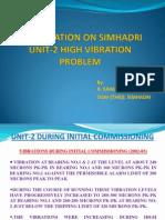 Presentation on Simhadri Unit-2 High Vibration