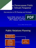 Strategi Dan Perencanaan Publilc Relations (Pengantar)
