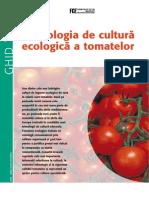 Tehnologia de Cultura Ecologica a Tomatelor