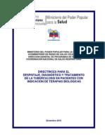 Directrices Para El Despistaje Diagnstico y Tratamiento de La Tuberculosis en Pacientes Con Indicacin de Terapias Biolgicas