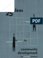 25 Ideas for Community Development, 2008