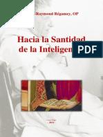 P. Pie-Raymond Régamey - Hacia la Santidad de la Inteligencia