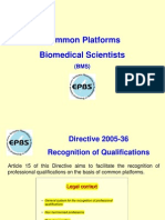Common platforms, biomedical scientists
