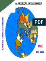 Iniciação à Projecção Estereográfica 2009