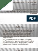 CAPITALISMO MONOPÓLICO DE EUROPA Y AMÉRICA