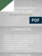 Conducta Instintiva y Conducta Libre