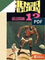 Ciencia Ficcion, Seleccion 12 - Varios Autores
