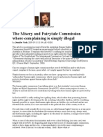 The Misery and Fairytale Commission where complaining is simply illegal