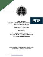 Keputusan Kepala Badan Pertanahan Nasional Nomor 34 Tahun 2007 Tentang Petunjuk teknis Penanganan Dan Penyelesaian Masalah Pertanahan