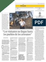 """""""Los visitantes no llegan hasta los pueblos de los artesanos"""""""