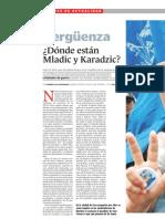 S080511 La vergüenza, donde están Karadzic y Mladic