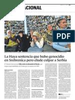 S070227 Srebrenica constituyó genocidio, pero se exulpa a Serbia