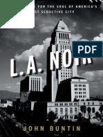 L.A. Noir by John Buntin - Excerpt