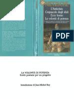 Nietzsche - 1887, La Volontà di Potenza, Colli, Montinari