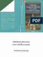Nietzsche - 1888, Crepuscolo Degli Dei, Colli, Montinari