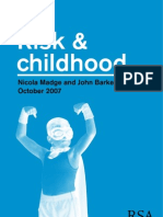 Risk and Childhood Final Report 2007