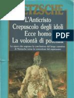 Nietzsche - 1888, Anticristo Colli, Montinari