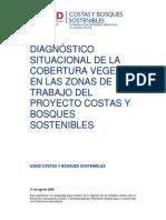 Diagnóstico situacional de la cobertura vegetal en las zonas de trabajo del proyecto Costas y Bosques Sostenibles