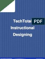 Instructional Designing Id E Learning Training Course Techtotal Hyderabad Bangalore Pune Delhi Chennai Mumbai Uk Us India Instructional Design Educational Technology