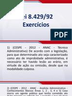 Direito Administrativo em Exercícios - Lei 8.429 - Exercícios - Aula 01