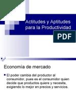 Actitudes y Aptitudes para la Productividad