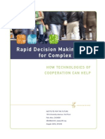 Rapid Decision Making for Complex Issues