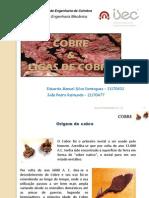 TrabalhoGrupo MateriaisEngenharia Cobre EDJPTGME20090107 01