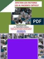 Cómo afectan los factores ambientales al paciente crítico