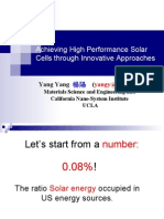 Achieving High Performance Solar Cells through Innovative Approaches