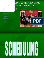 Scheduling and Sequencing by Johnson Rule
