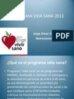 Programa Vida Sana 2013