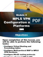 MPLS10S08-MPLS VPN Configuration on IOS Platforms