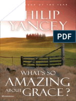 What's So Amazing About Grace? by Philip Yancey, Chapter 1
