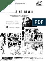 Fenicios No Brasil - Antiga Historia Do Brasil -De 1100 aC a 1500 dC - Parte 1 - Ludwig Schwennhagen