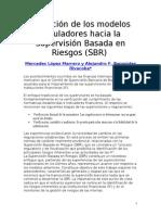 Evolución de los modelos reguladores hacia la Supervisión Basada en Riesgos