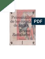 Bettelheim, Bruno - Psicoanálisis de los Cuentos de Hadas [doc]